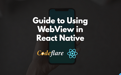 Guide to Using React Native WebView