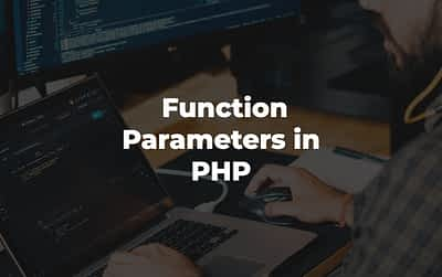 Function Parameters in PHP | Fast & Easy