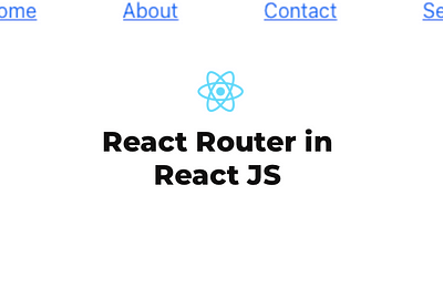 Working With React Router in React JS